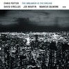 CD ECM Records Chris Potter: The Dreamer Is The Dream
