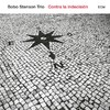 CD ECM Records Bobo Stenson Trio: Contra La Indecision