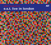 CD ACT Esbjorn Svensson Trio: Live In London