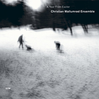 CD ECM Records Ch. Wallumrod: A Year From Easter