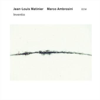 CD ECM Records Jean-Louis Matinier / Marco Ambrosini: Inventio