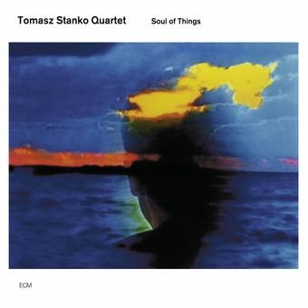 CD ECM Records Tomasz Stanko & Marcin Wasilewski Trio: Soul Of Things