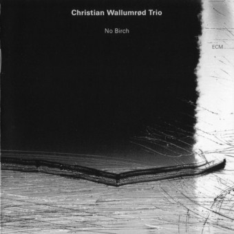 CD ECM Records Christian Wallumrod: No Birch