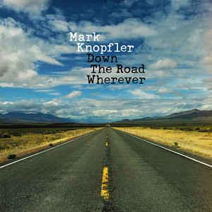 VINIL Universal Records Mark Knopfler - Down The Road Wherever