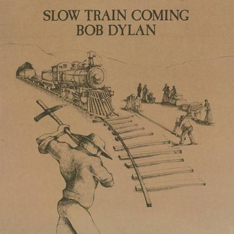 VINIL Universal Records Bob Dylan - Slow Train Coming