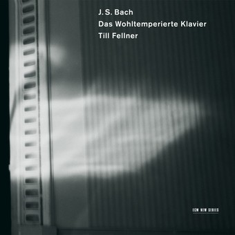 CD ECM Records Till Fellner - Bach: Das Wohltemperierte Klavier