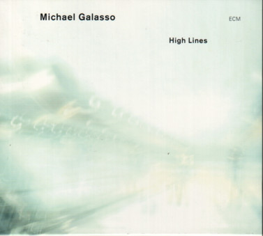 CD ECM Records Michael Galasso: High Lines
