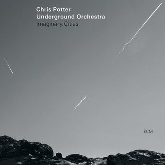 VINIL ECM Records Chris Potter Underground Orchestra: Imaginary Cities