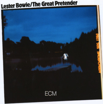 CD ECM Records Lester Bowie: The Great Pretender