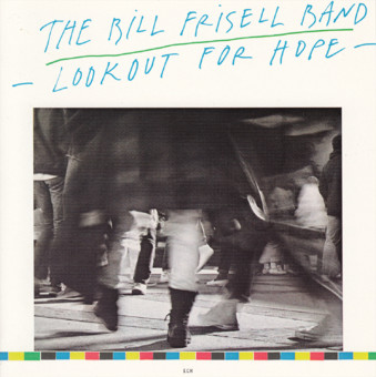 CD ECM Records Bill Frisell Band: Lookout For Hope