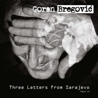 VINIL Universal Records Goran Bregovic - Three Letters From Sarajevo