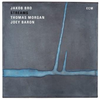 CD ECM Records Jakob Bro, Thomas Morgan, Joey Baron: Streams