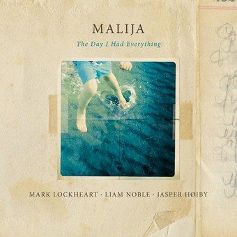 VINIL Edition Malija: The Day I Had Everything