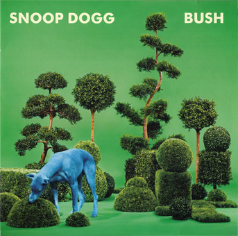 VINIL Universal Records Snoop Dogg - BUSH