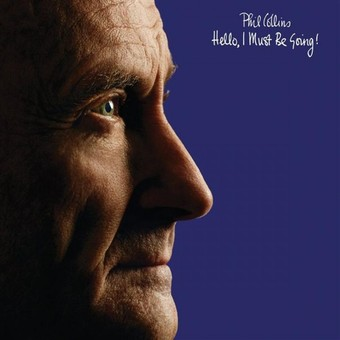 VINIL Universal Records Phil Collins - Hello I Must Be Going