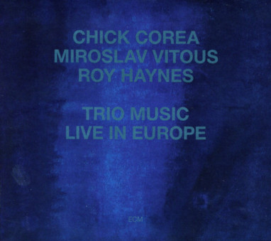 CD ECM Records Chick Corea: Trio Music, Live in Europe