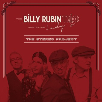 VINIL ProJect The Billy Rubin Trio: The Stereo Project