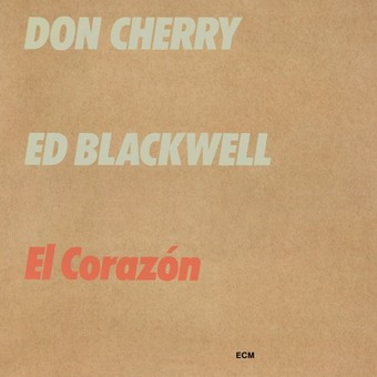 CD ECM Records Don Cherry / Ed Blackwell: El Corazon