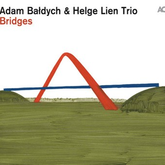 VINIL ACT Adam Baldych & Helge Lien Trio: Bridges