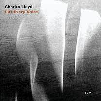 CD ECM Records Charles Lloyd: Lift Every Voice