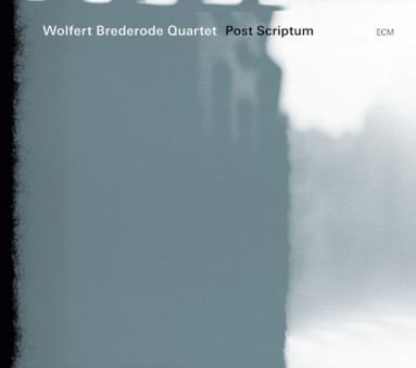 CD ECM Records Wolfert Brederode Quartet: Post Scriptum