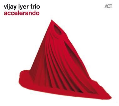 VINIL ACT Vijay Iyer Trio: Accelerando