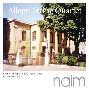CD Naim Allegri String Quartet: Beethoven, Britten