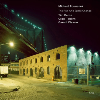CD ECM Records Michael Formanek: The Rub And Spare Change