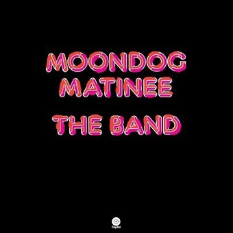 VINIL Universal Records The Band - Moondog Matinee