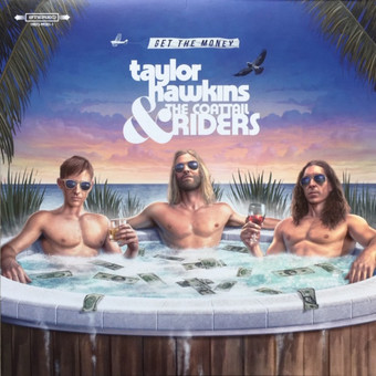 VINIL Universal Records Taylor Hawkins & The Coattail Riders - Get The Money