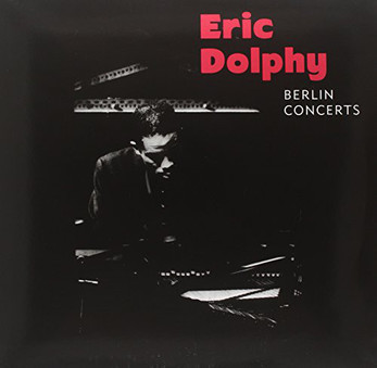 VINIL Universal Records Eric Dolphy - Berlin Concerts