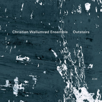 CD ECM Records Wallumrod Ensemble: Outstairs