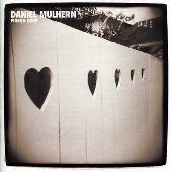 CD Naim Daniel Mulhern: Pigeon Coup