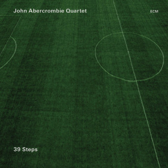 CD ECM Records John Abercrombie Quartet: 39 Steps