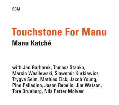 CD ECM Records Manu Katche: Touchstone for Manu
