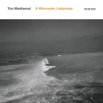 CD ECM Records Trio Mediaeval: A Worchester Ladymass