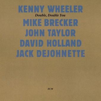 CD ECM Records Kenny Wheeler: Double Double You