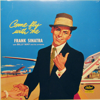 VINIL Universal Records Frank Sinatra - Come Fly With Me