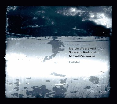 CD ECM Records Marcin Wasilewski Trio: Faithful