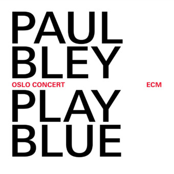 CD ECM Records Paul Bley: Live In Oslo