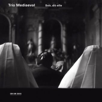 CD ECM Records Trio Mediaeval: Soir, Dit-Elle