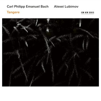 CD ECM Records Alexei Lubimov - Carl Philipp Emanuel Bach: Tangere