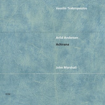 CD ECM Records Vassilis Tsabropoulos Trio: Achirana