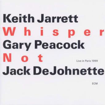 CD ECM Records Keith Jarrett, Gary Peacock, Jack DeJohnette: Whisper Not