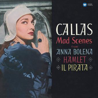 VINIL WARNER BROTHERS Maria Callas - Mad Scenes from Anna Bolena, Hamlet, Il Pirata