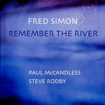 CD Naim Fred Simon: Remember The River