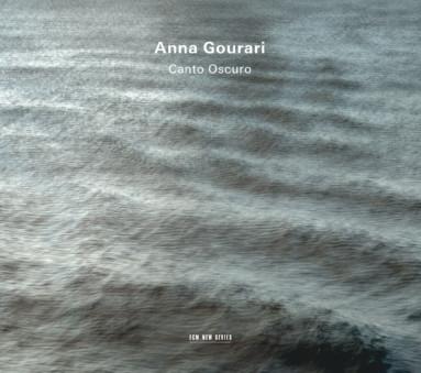 CD ECM Records Anna Gourari: Canto Oscuro