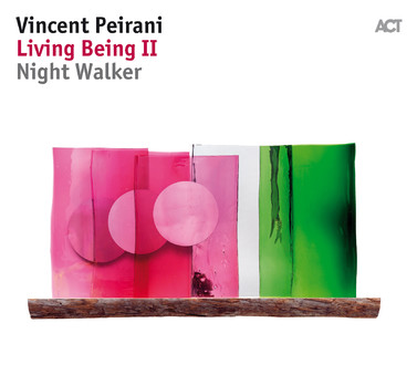 CD ACT Vincent Peirani: Living Being II - Night Walker
