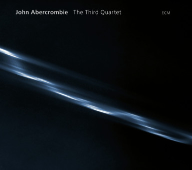 CD ECM Records John Abercrombie: The Third Quartet