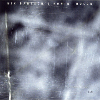 CD ECM Records Nik Bartsch's Ronin: Holon